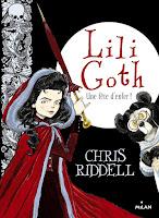 Lili Goth tome 2 de Chris Riddell