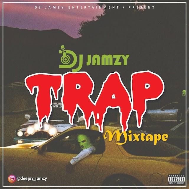 [TRAP MIX] Dj Jamzy - Trap Mixtape