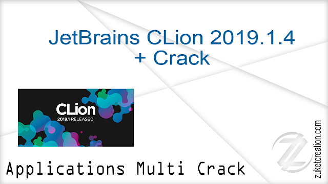 JetBrains CLion 2019.1.4 + Crack |   316 MB