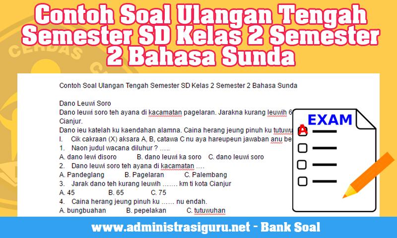 Contoh Soal Ulangan Tengah Semester SD Kelas 2 Semester 2 Bahasa Sunda