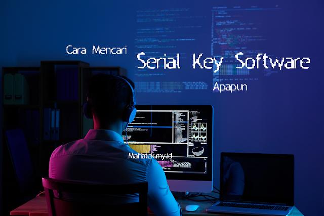 Cara Menemukan Serial Key Software Apapun tahun 2020
