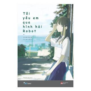 Tôi Yêu Em Qua Hình Hài Robot ebook PDF-EPUB-AWZ3-PRC-MOBI