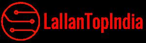 LallaTop Latest Technology in Hindi