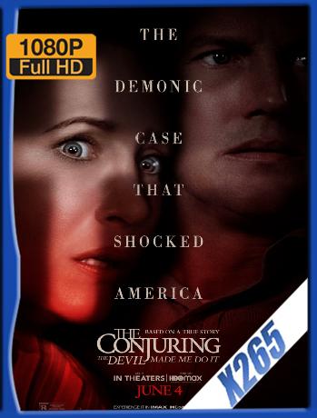 El Conjuro 3: El Diablo Me Obligó A Hacerlo [2021] [Web-DL HBOMAX 1080P] [x265 HDR] Latino [Google Drive]