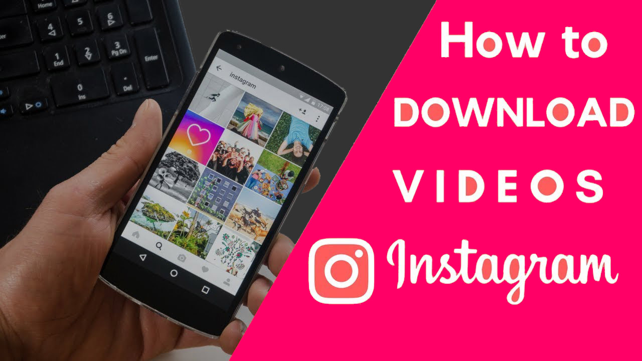 How to Download Instagram Videos on Phone and PC