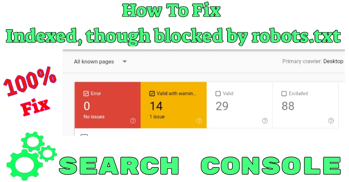 "How To Fix ""Indexed, though blocked by robots.txt"" In Hindi"