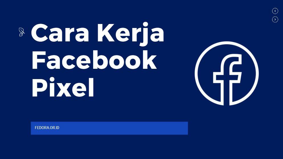mengenal cara kerja fb pixel dan penggunannya