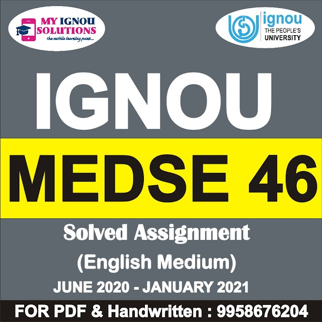 MEDSE 46 Solved Assignment 2020-21