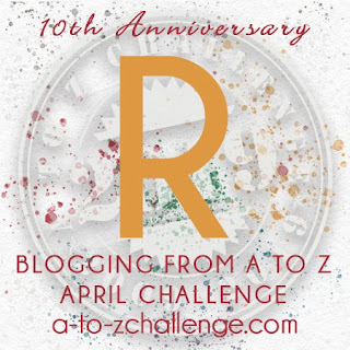 #AtoZChallenge 2019 Tenth Anniversary blogging from A to Z challenge letter R