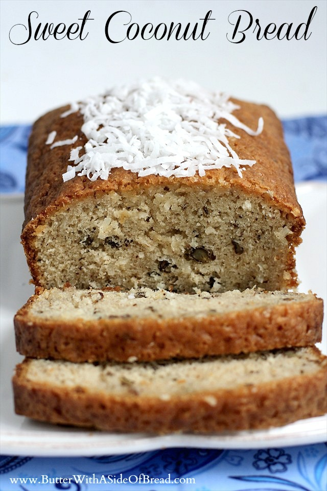 SWEET COCONUT BREAD: Butter with a Side of Bread