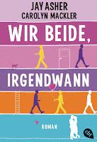 https://www.randomhouse.de/Taschenbuch/Wir-beide-irgendwann/Jay-Asher/cbt/e455890.rhd
