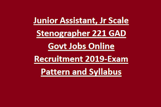 Jammu Kashmir JKSSB Junior Assistant, Jr Scale Stenographer 221 GAD Govt Jobs Online Recruitment 2019-Exam Pattern and Syllabus