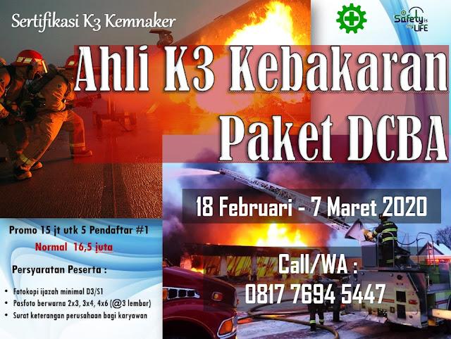 Ahli K3 Kebakaran Paket DCBA tgl. 18 Feb. - 7 Maret 2020 di Jakarta