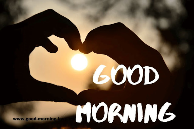 good morning with hand heart
