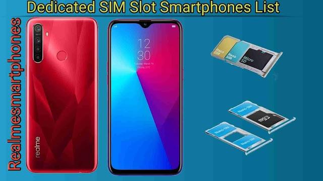 Best list all realme dedicated sim card slot smartphones.