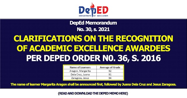 DepEd Memorandum No. 30, s. 2021   CLARIFICATIONS ON THE RECOGNITION OF ACADEMIC EXCELLENCE AWARDEES PER DEPED ORDER N0. 36, S. 2016