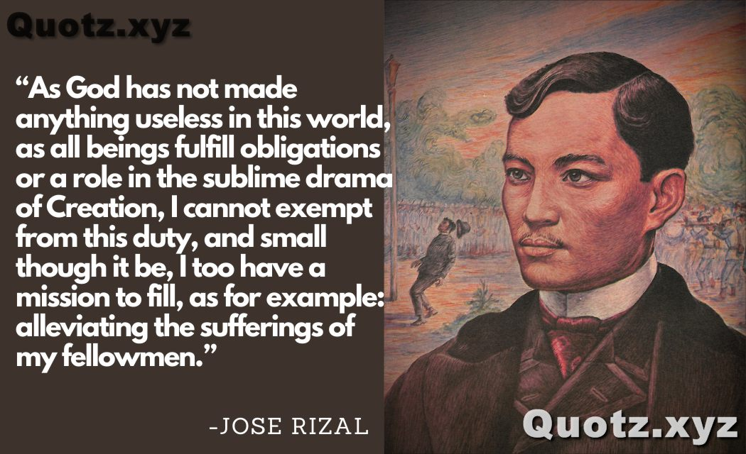 Motivational Quotes About Jose Rizal About Life, Freedom, and Unity With Quotes Images.