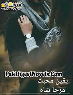 Yaqeen E Mohabbat Novel By Mirha Shah