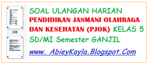 Soal Ulangan Harian PJOK Kelas 5 SD Semester 1/Ganjil Materi Bela Diri