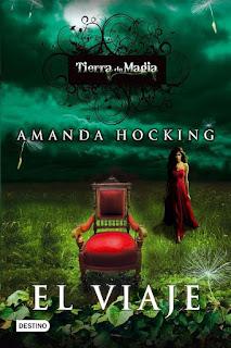 El viaje   Tierra de magia #1   Amanda Hocking