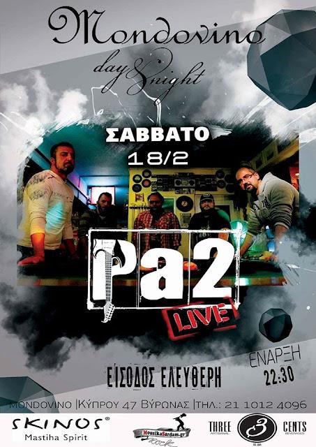 PA2 live @ Mondovino