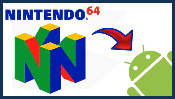 أفضل محاكي نينتندو للعب ألعاب Nintendo 64 على هاتف الأندرويد