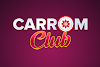 Carrom Club Paytm Loot - Get ₹85 On Signup + ₹50 Per Refer | Min. Withdraw ₹10