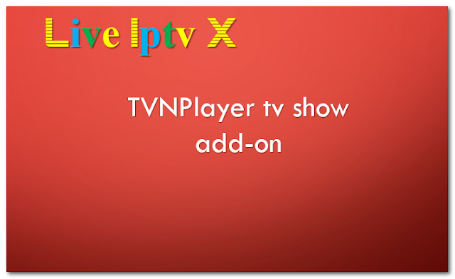 TVNPlayer tv show addon