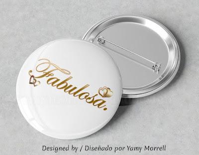 fabulosa-diseño-grafico-pin-redondo-by-yamy-morrell