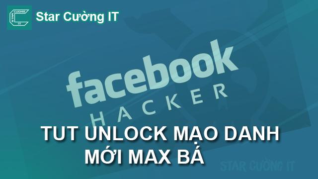 TUT UNLOCK MẠO DANH MỚI MAX BÁ