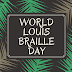 World Louis Braille Day - January 4, 2021 | Know the History, Download Photos, Wallpapers & Images