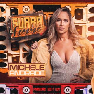 Michele Andrade - Surra de Forró - Promocional de Setembro - 2020