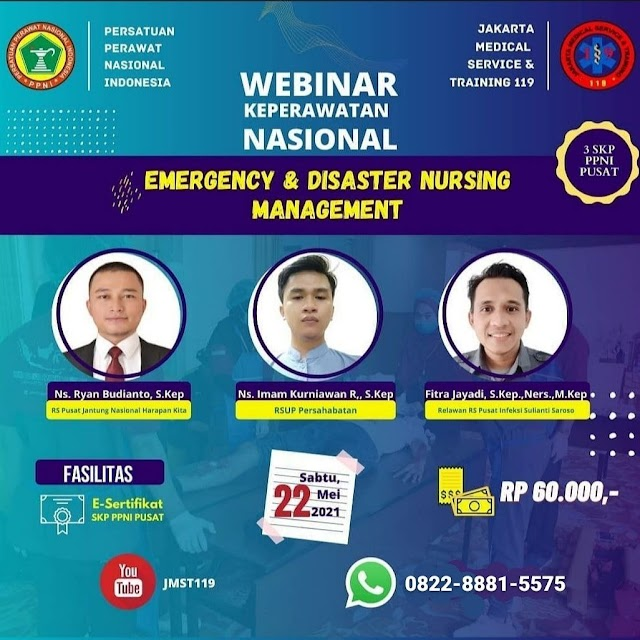 """(3 SKP PPNI Pusat) Webinar Keperawatn Nasional """"Emergency & Disaster Nursing Management"""""""