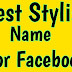 Facebook Best Stylish New Name For Boy And Girls