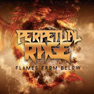 """Ο δίσκος των Perpetual Rage """"Flames From Below"""""""