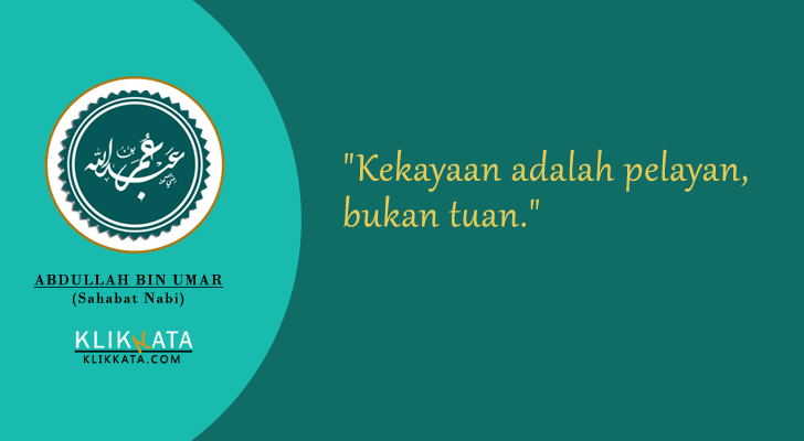 Kata Kata Mutiara Abdullah bin Umar (Sahabat Nabi)