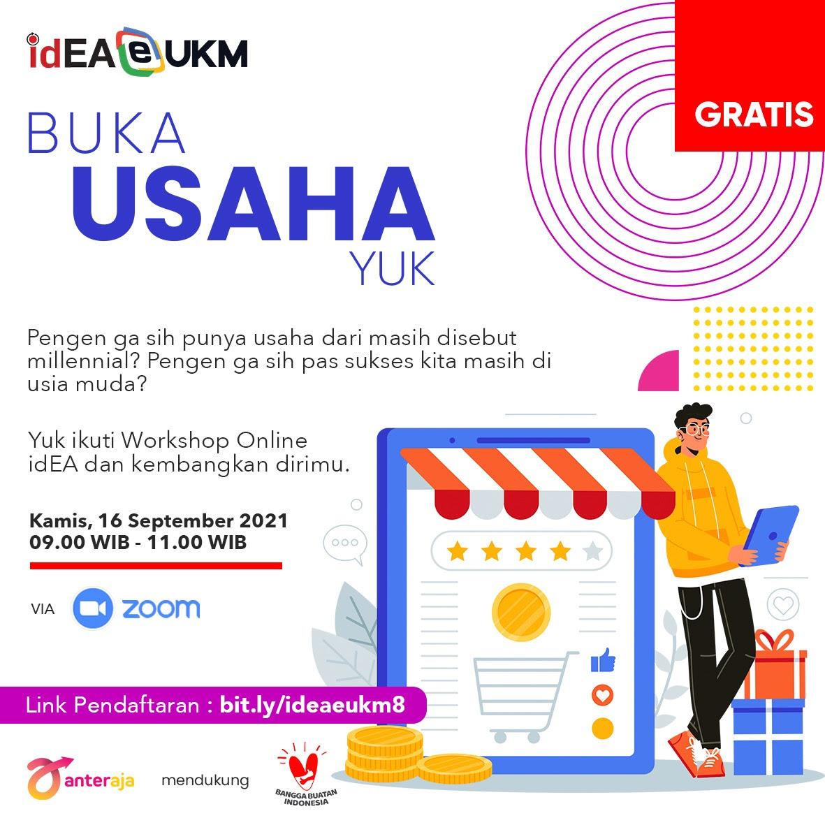 Workshop Online  idEA eUKM - Gini Caranya Jadi Millennial Sukses !