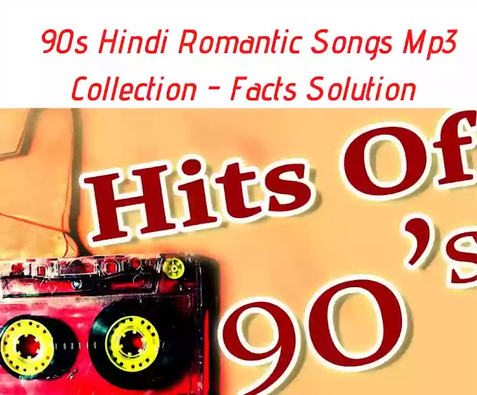 90s Hindi Romantic Songs Mp3 Collection Download List