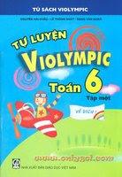 Tự Luyện Violympic Toán 6 Tập 1 - Nhiều Tác Giả