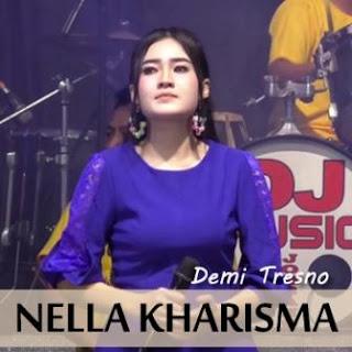 Nella Kharisma - Demi Tresno Mp3