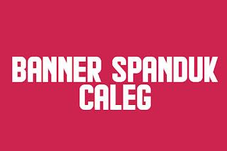 Banner Spanduk Caleg CDR