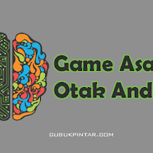 Kumpulan Game Asah Otak Android Yang Sulit Maksimal