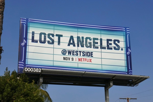 Lost Angeles Westside Netflix series billboard