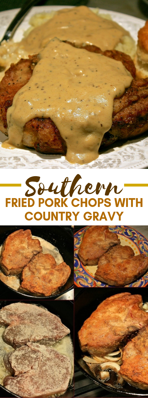 Southern Fried Pork Chops with Country Gravy #dinner #comfortfood
