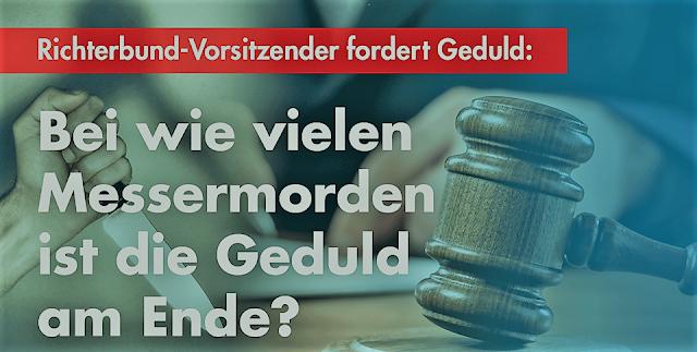 Bestialische Messer-Attacken: BRD Richter sieht Schuld und Verantwortung bei den Deutschen