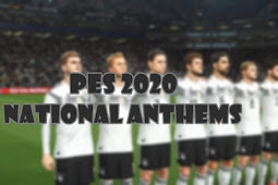 National Anthems V3 For - PES 2020