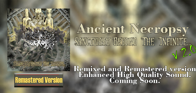 Ancient Necropsy sanctuary beyond the infinite Remastered version