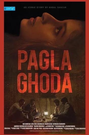 Pagla Ghoda 2017 Hindi Full Movie Download