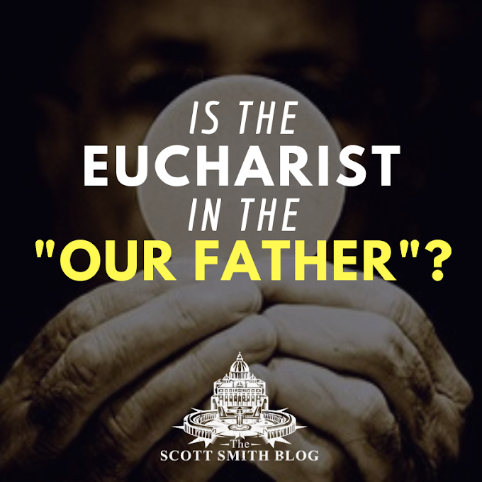 """Give Us This Day Our Daily Bread"": The Eucharist & The ""Our Father"""