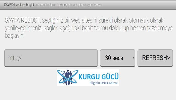 PageReboot - Online Otomatik Sayfa Yenileme Siteleri - Kurgu Gücü